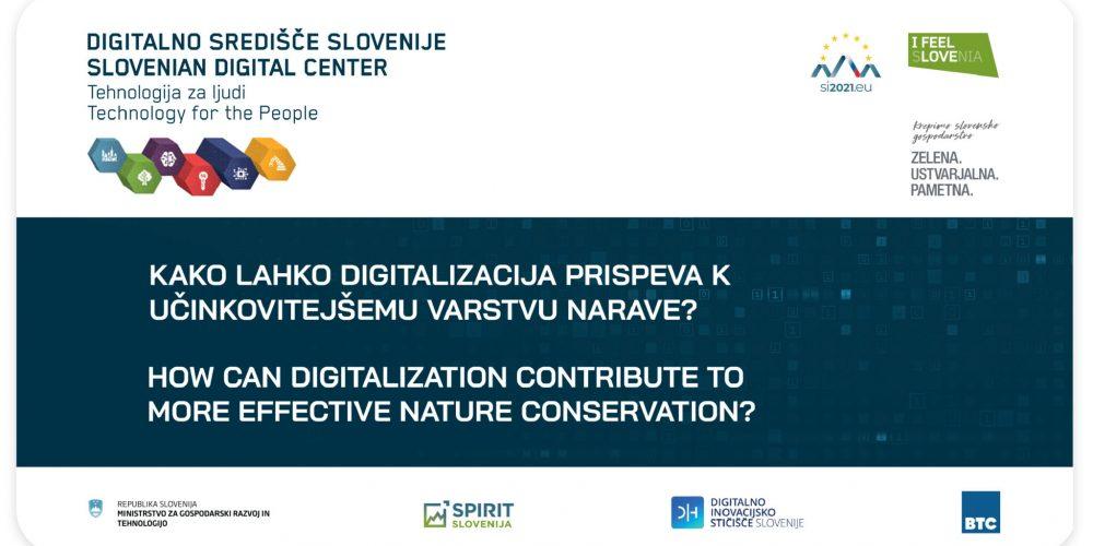 Kako lahko digitalizacija prispeva k učinkovitejšemu varstvu narave?